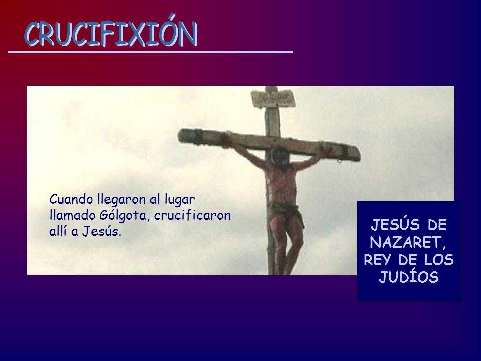 CRUCIFIXIÓN JESÚS DE NAZARET, REY DE LOS JUDÍOS