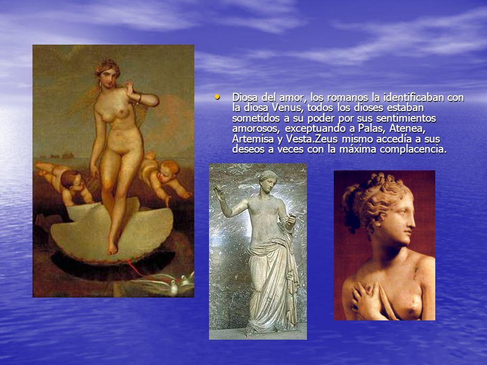 Diosa del amor, los romanos la identificaban con la diosa Venus, todos los dioses estaban sometidos a su poder por sus sentimientos amorosos, exceptuando a Palas, Atenea, Artemisa y Vesta.Zeus mismo accedía a sus deseos a veces con la máxima complacencia.