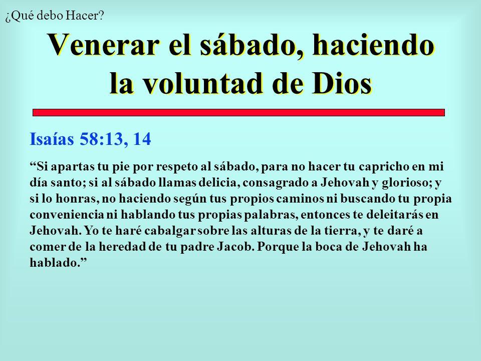 Venerar el sábado, haciendo la voluntad de Dios