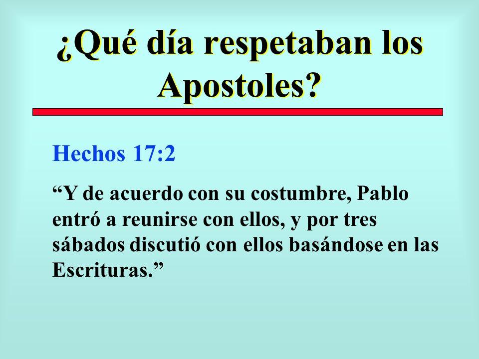 ¿Qué día respetaban los Apostoles