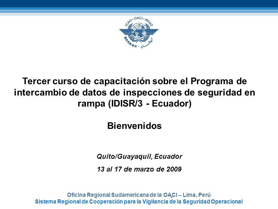 - Tercer curso de capacitación sobre el Programa de intercambio de datos de inspecciones de seguridad en rampa (IDISR/3 - Ecuador)