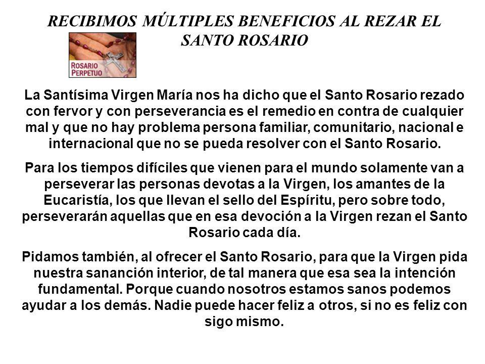 RECIBIMOS MÚLTIPLES BENEFICIOS AL REZAR EL SANTO ROSARIO