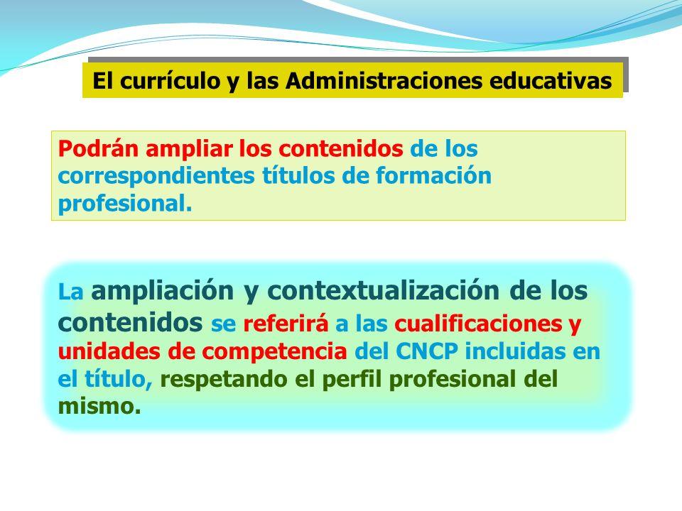 El currículo y las Administraciones educativas