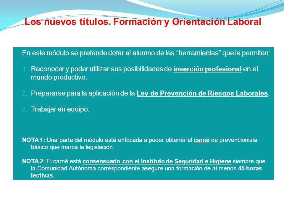 Los nuevos títulos. Formación y Orientación Laboral