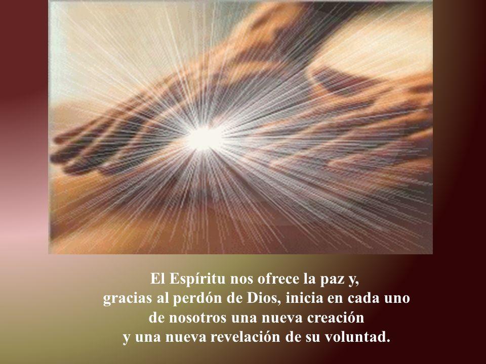 El Espíritu nos ofrece la paz y,
