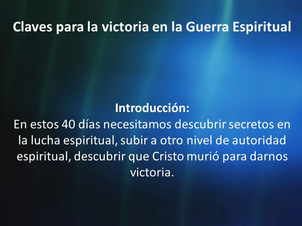 Claves para la victoria en la Guerra Espiritual