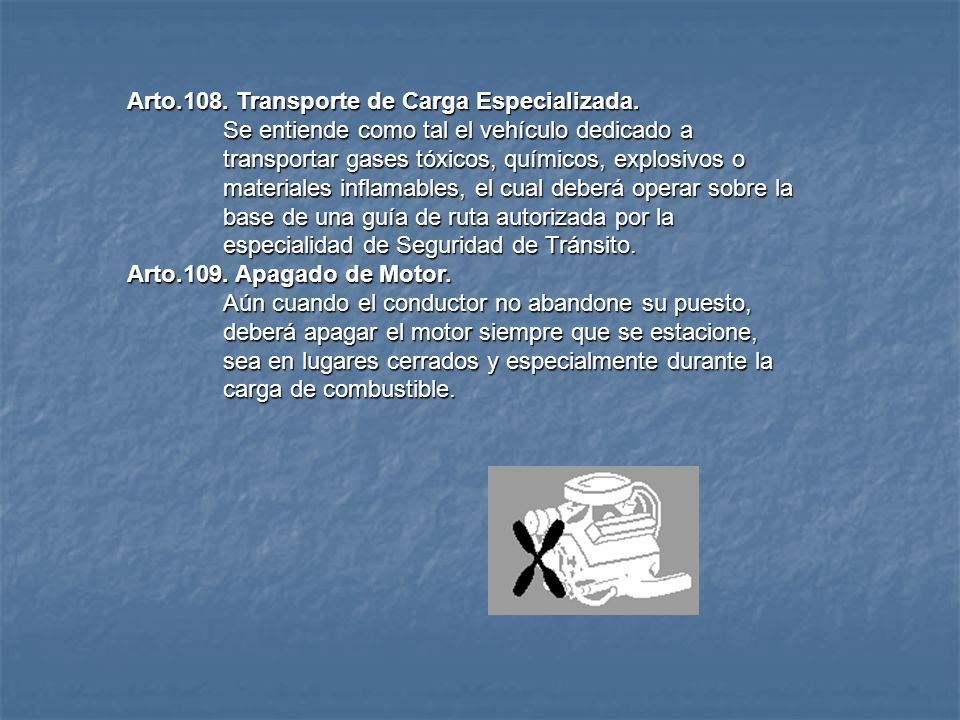 Arto.108. Transporte de Carga Especializada.