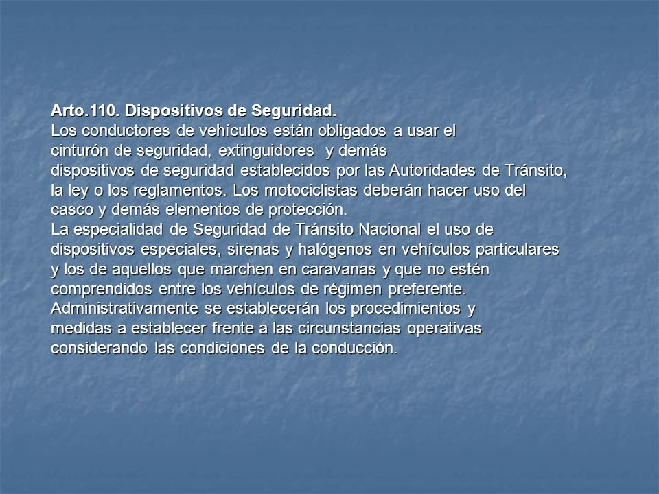 Arto.110. Dispositivos de Seguridad.