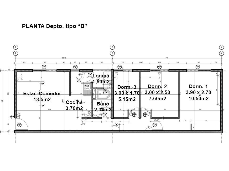 PLANTA Depto. tipo B Loggia 1.50m2 Dorm. 3 3.00 x 1.70 5.15m2