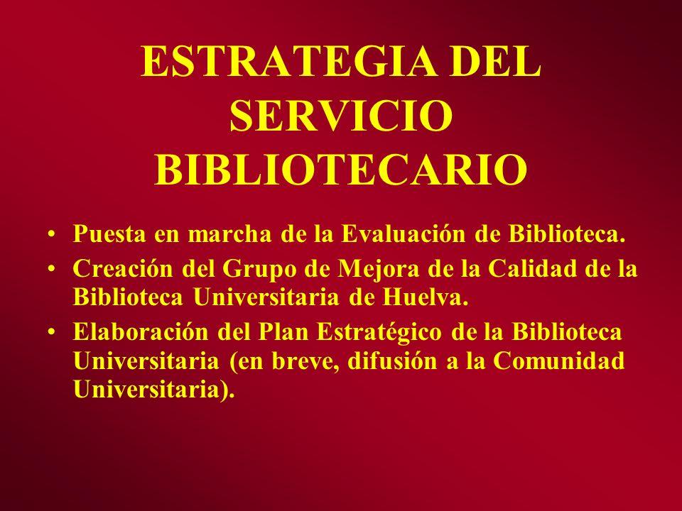 ESTRATEGIA DEL SERVICIO BIBLIOTECARIO