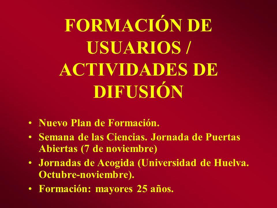 FORMACIÓN DE USUARIOS / ACTIVIDADES DE DIFUSIÓN