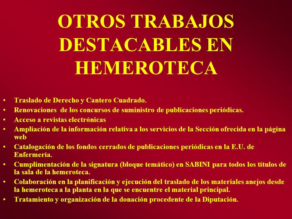 OTROS TRABAJOS DESTACABLES EN HEMEROTECA