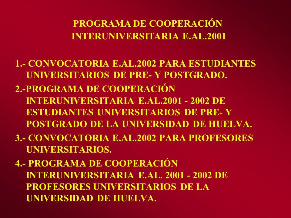 PROGRAMA DE COOPERACIÓN INTERUNIVERSITARIA E.AL.2001