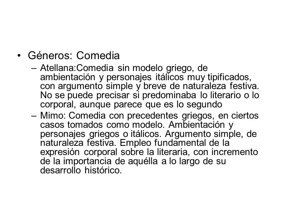 Géneros: Comedia