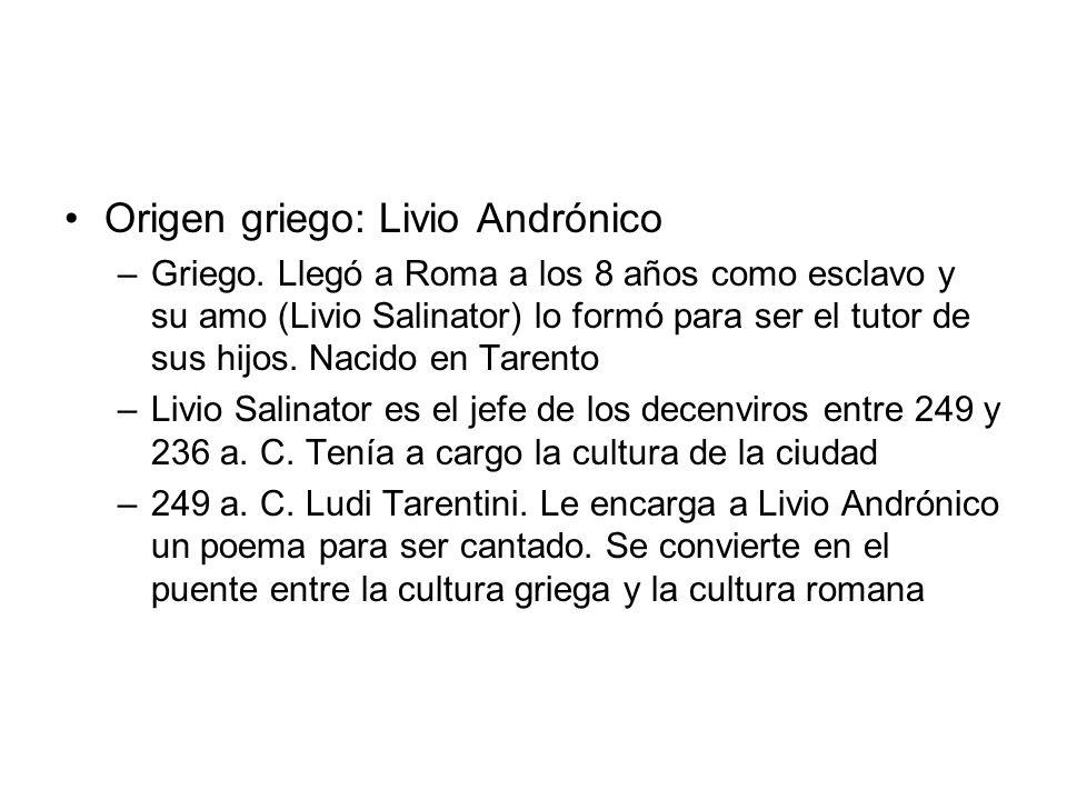 Origen griego: Livio Andrónico
