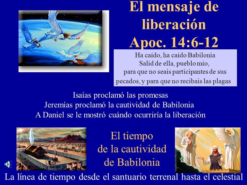 El mensaje de liberación Apoc. 14:6-12