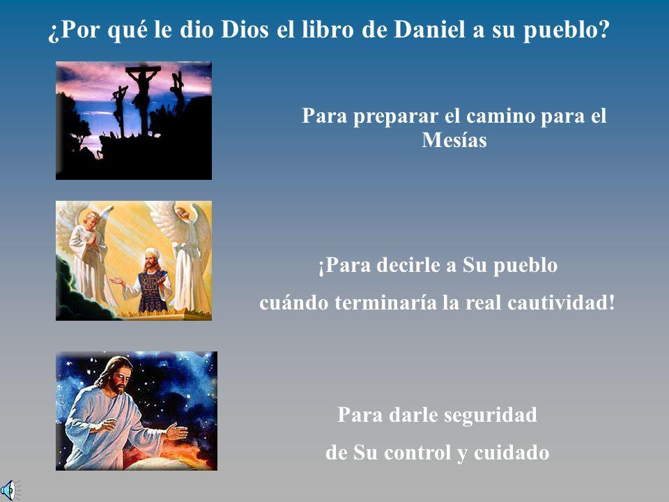¿Por qué le dio Dios el libro de Daniel a su pueblo