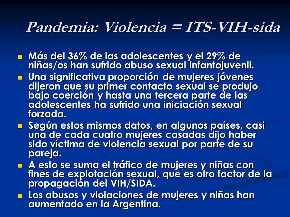 Pandemia: Violencia = ITS-VIH-sida