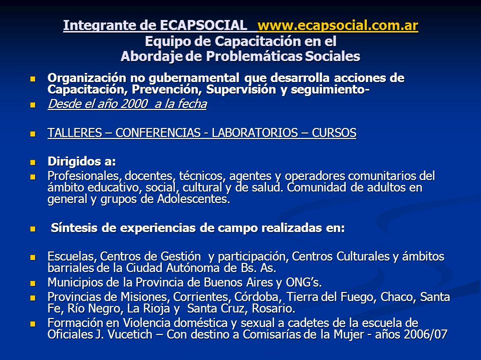 Integrante de ECAPSOCIAL www. ecapsocial. com