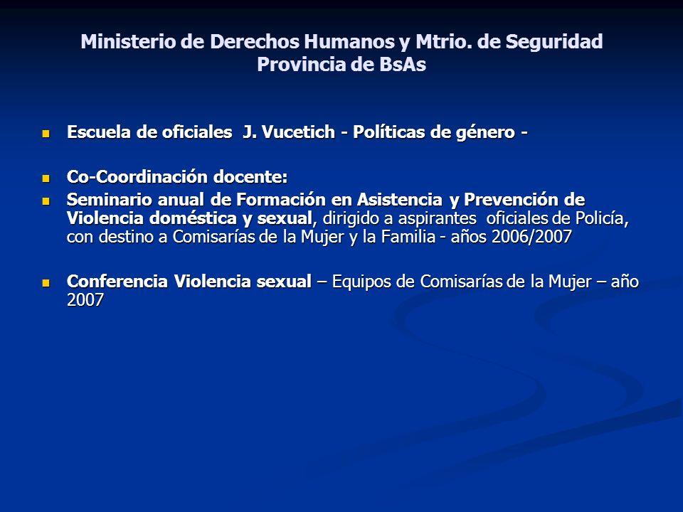 Ministerio de Derechos Humanos y Mtrio. de Seguridad Provincia de BsAs