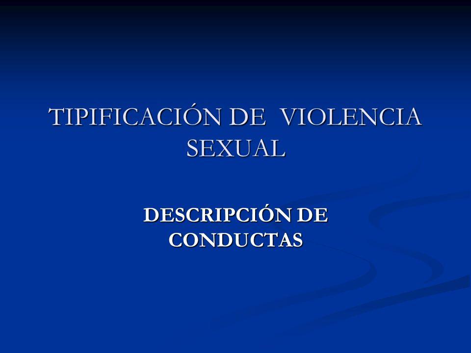 TIPIFICACIÓN DE VIOLENCIA SEXUAL