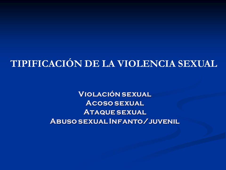 TIPIFICACIÓN DE LA VIOLENCIA SEXUAL