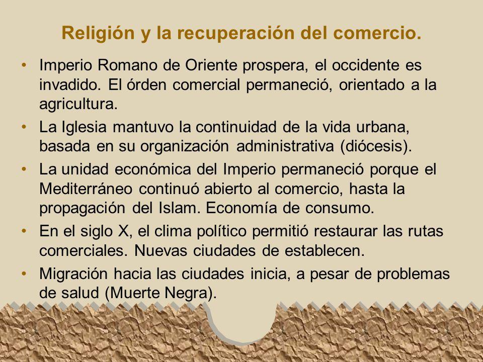 Religión y la recuperación del comercio.