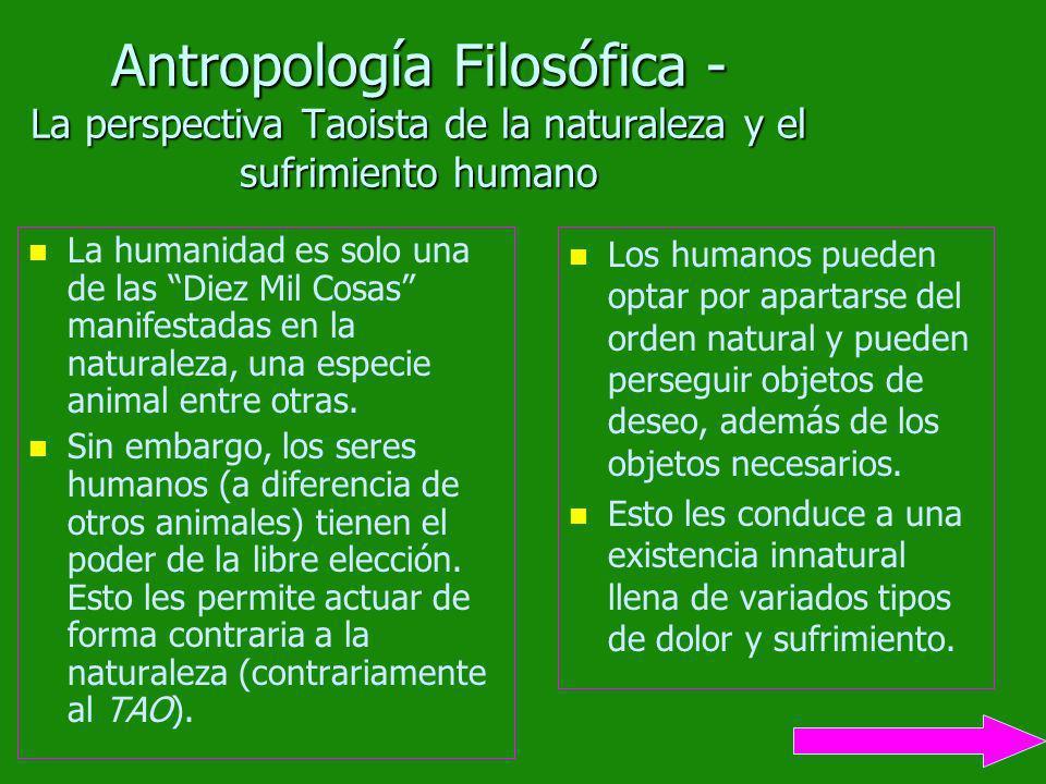 Antropología Filosófica - La perspectiva Taoista de la naturaleza y el sufrimiento humano
