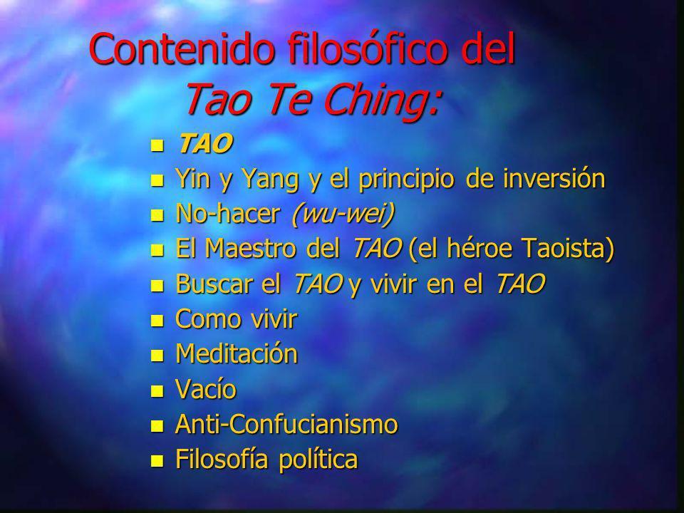 Contenido filosófico del Tao Te Ching: