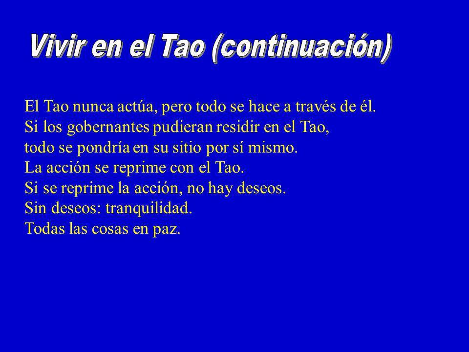 Vivir en el Tao (continuación)