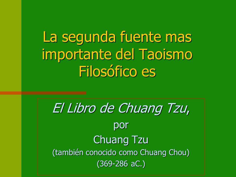 La segunda fuente mas importante del Taoismo Filosófico es