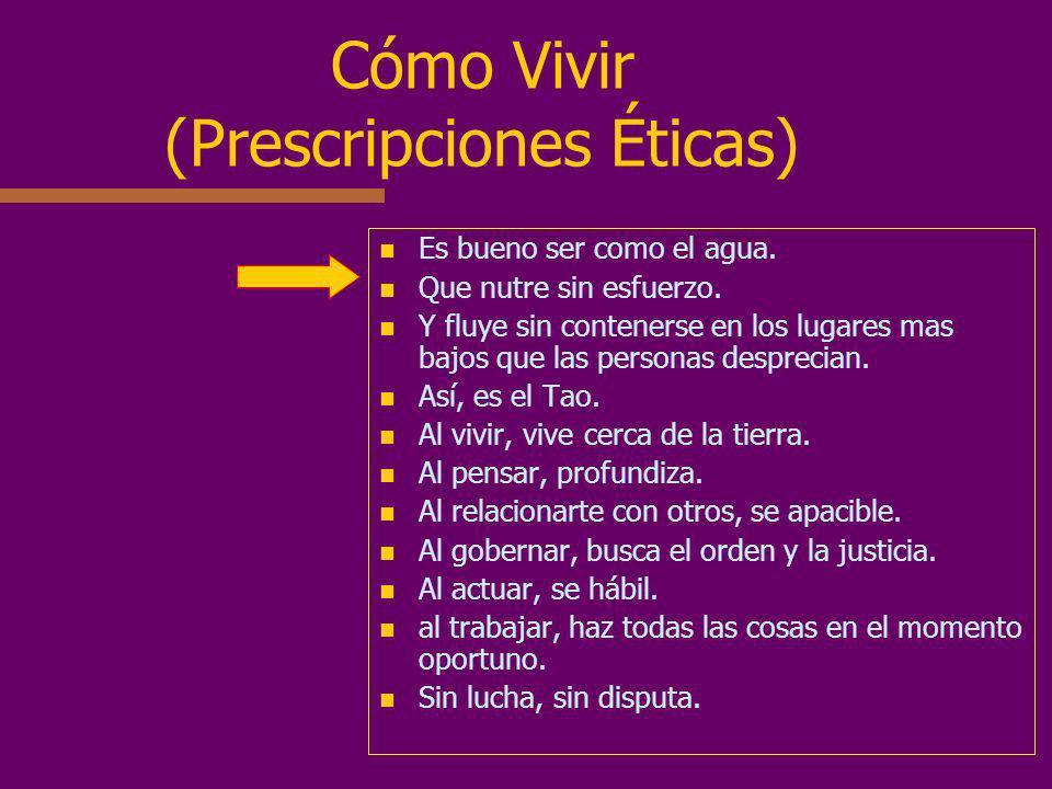 Cómo Vivir (Prescripciones Éticas)