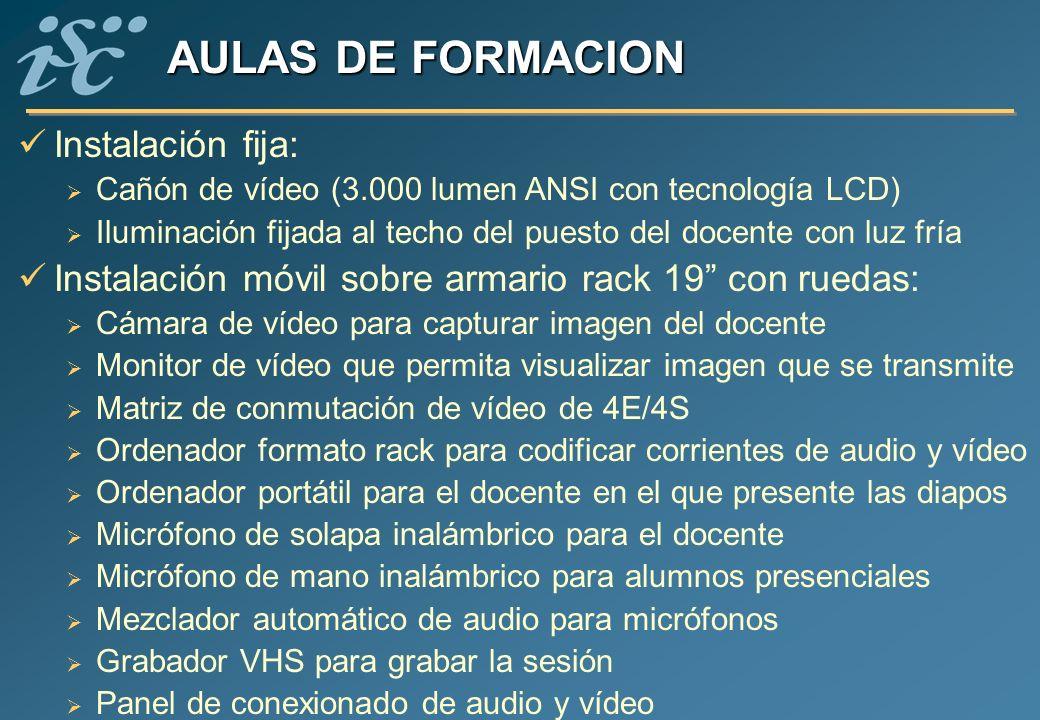 AULAS DE FORMACION Instalación fija: