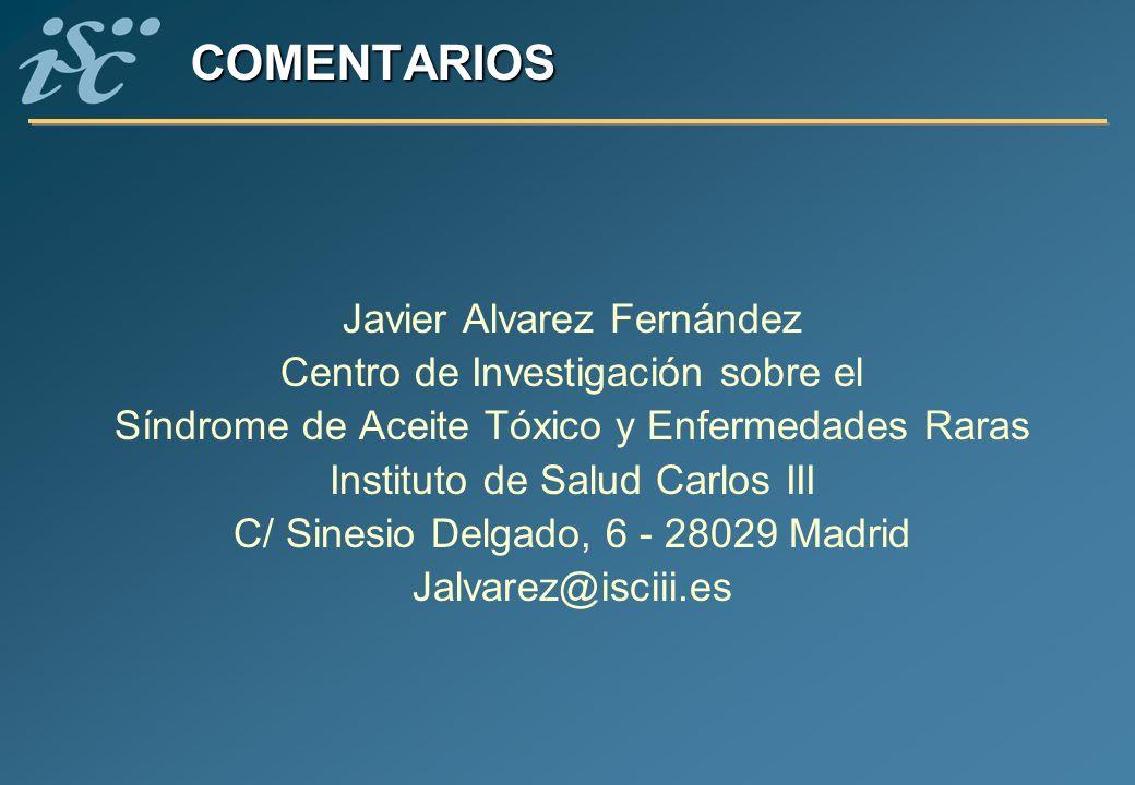 COMENTARIOS Javier Alvarez Fernández Centro de Investigación sobre el