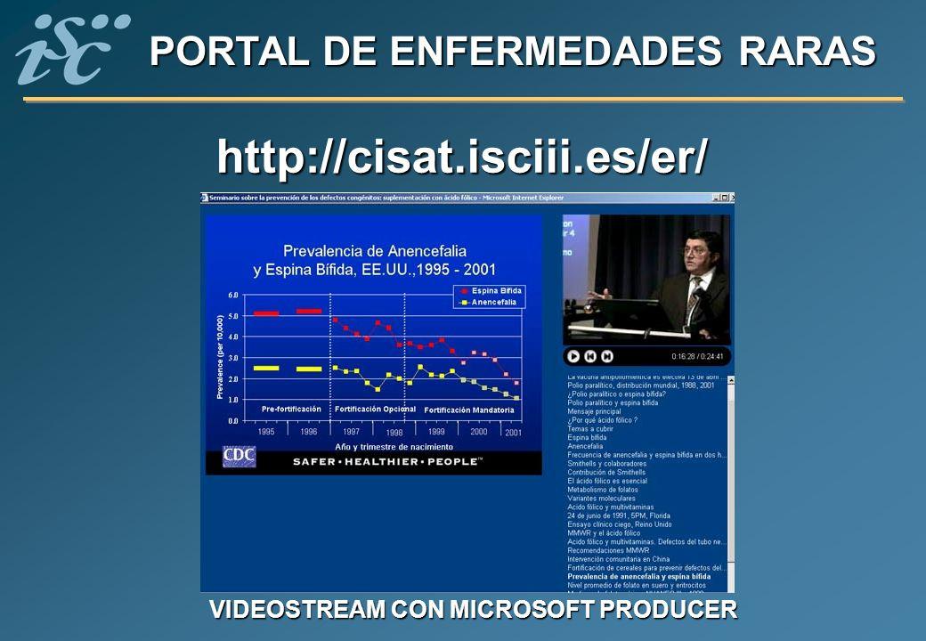 http://cisat.isciii.es/er/ PORTAL DE ENFERMEDADES RARAS