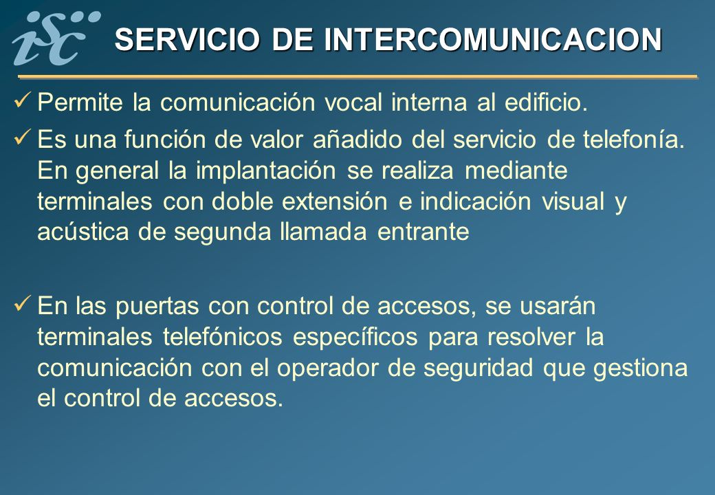 SERVICIO DE INTERCOMUNICACION