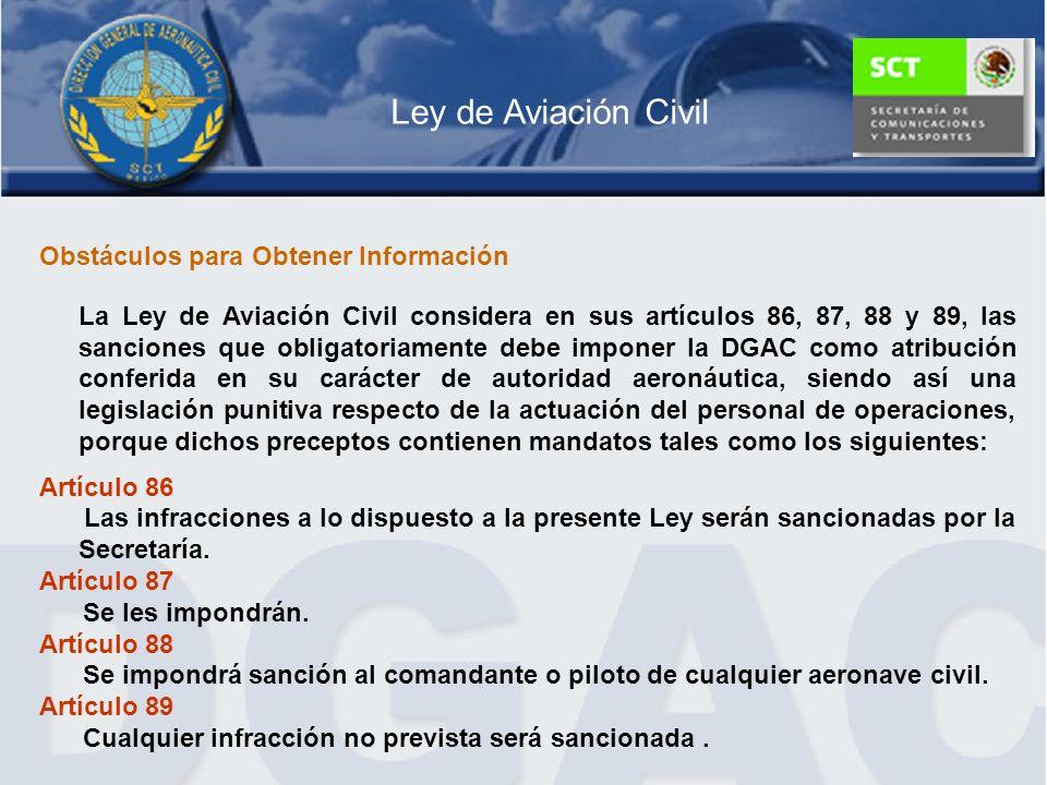 Ley de Aviación Civil Obstáculos para Obtener Información