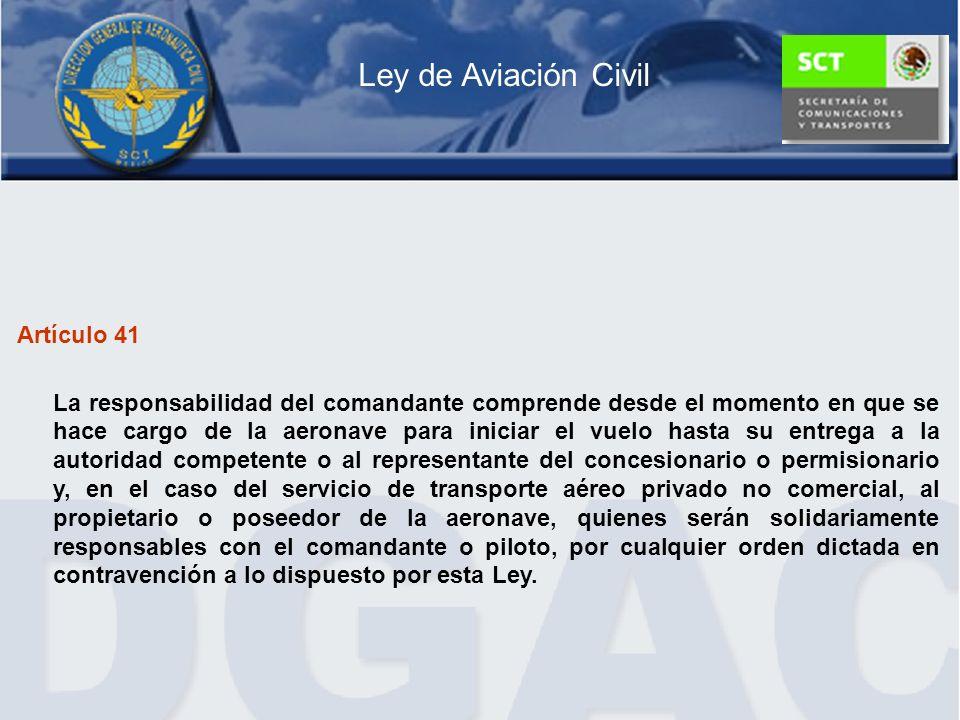 Ley de Aviación Civil Artículo 41