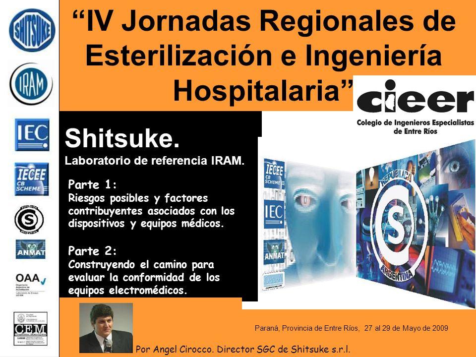 IV Jornadas Regionales de Esterilización e Ingeniería Hospitalaria