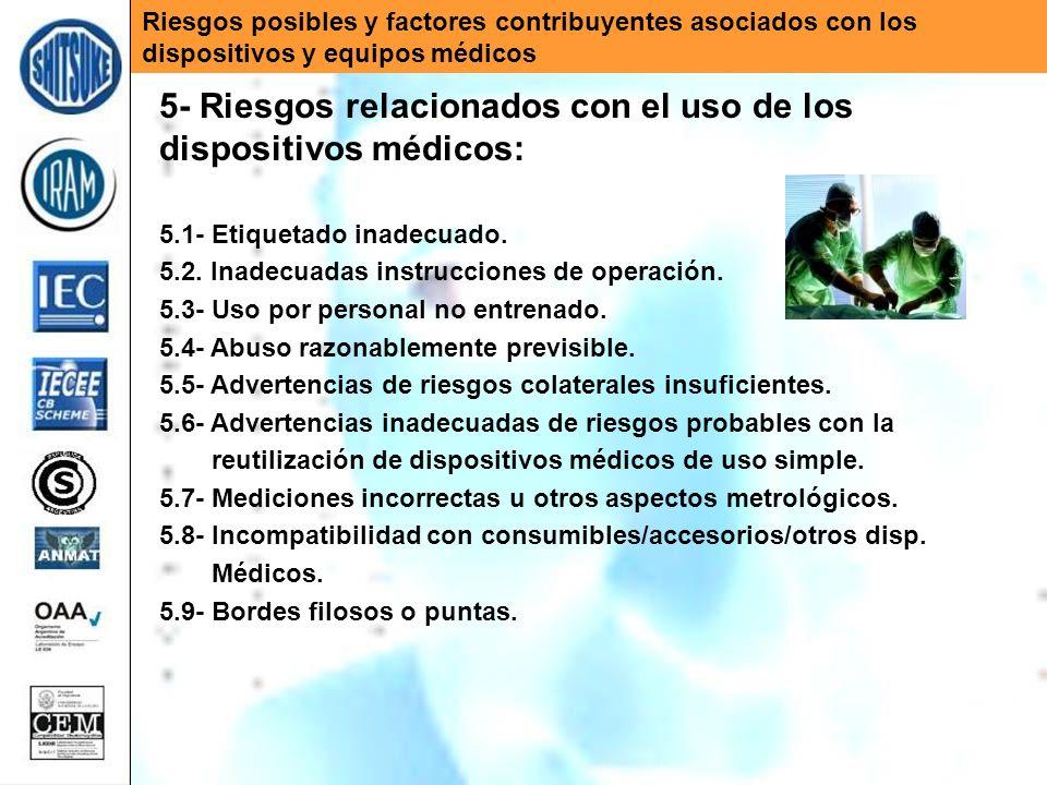 5- Riesgos relacionados con el uso de los dispositivos médicos: