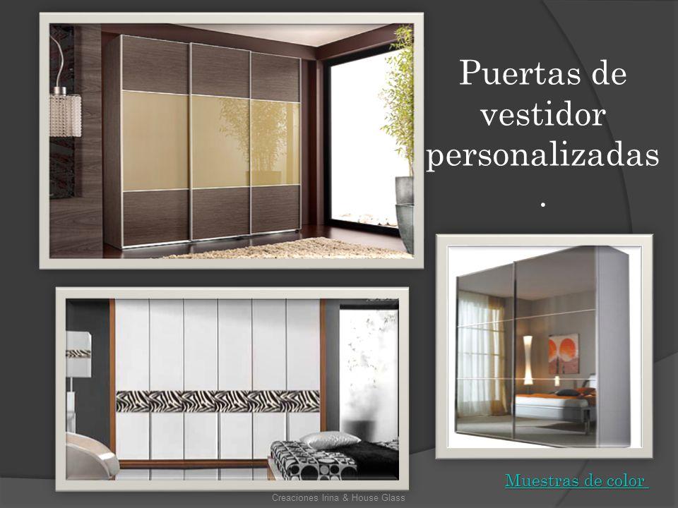 Puertas de vestidor personalizadas.