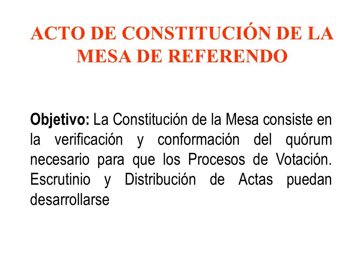 ACTO DE CONSTITUCIÓN DE LA MESA DE REFERENDO