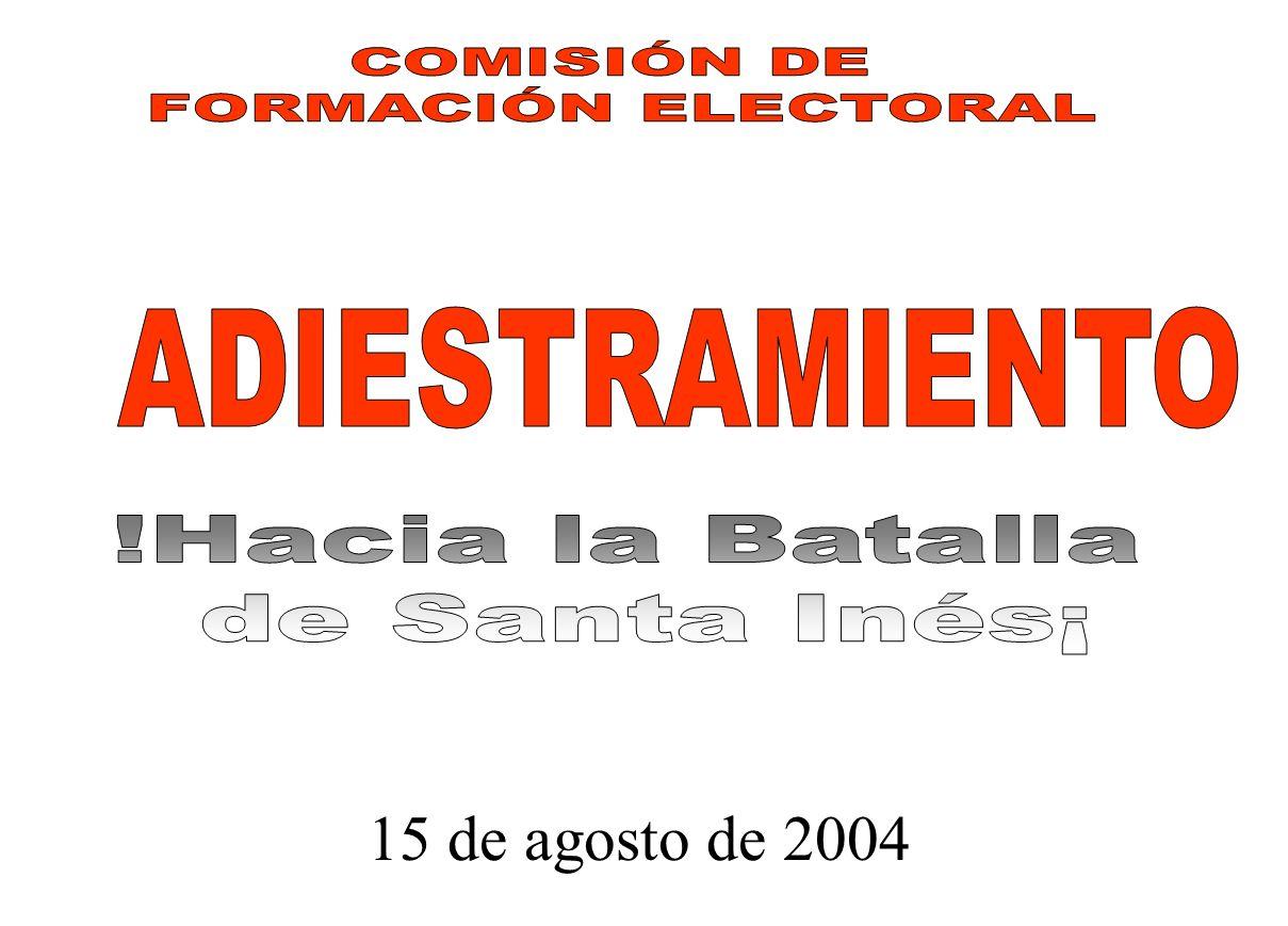 15 de agosto de 2004 COMISIÓN DE FORMACIÓN ELECTORAL ADIESTRAMIENTO