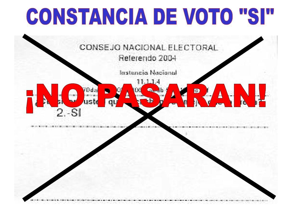 CONSTANCIA DE VOTO SI ¡NO PASARAN!