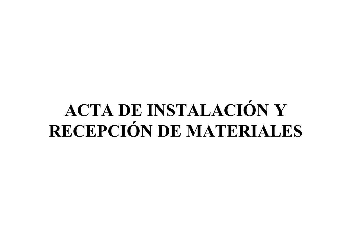 ACTA DE INSTALACIÓN Y RECEPCIÓN DE MATERIALES