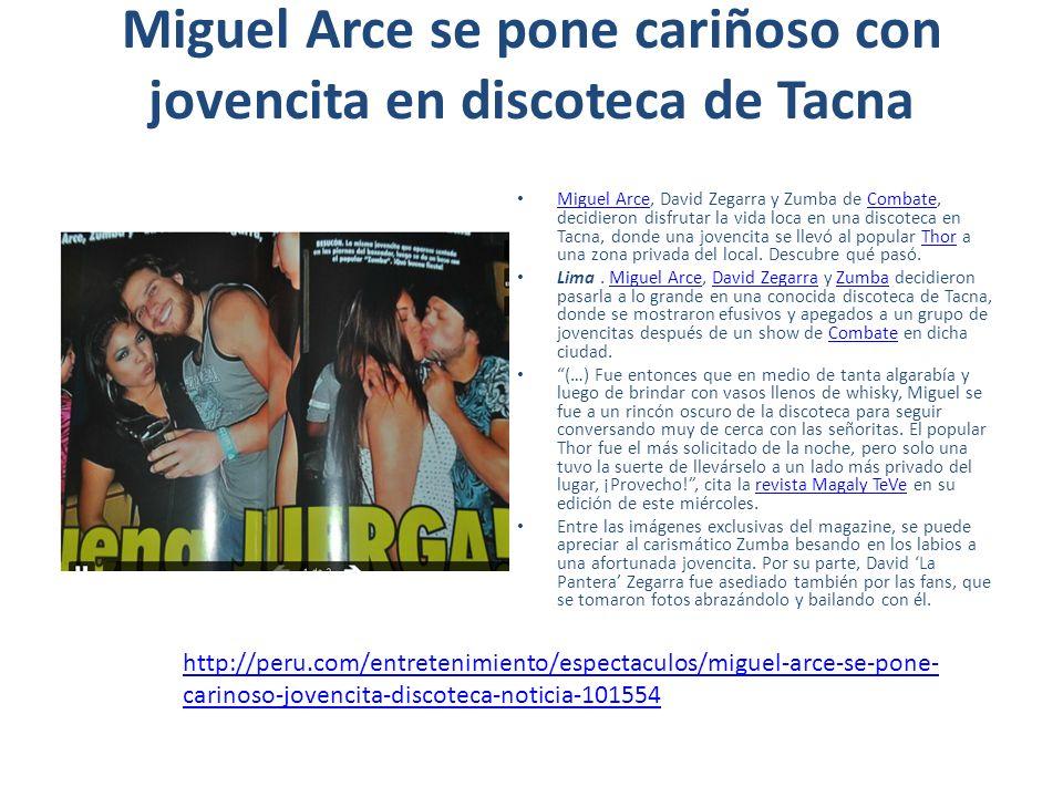 Miguel Arce se pone cariñoso con jovencita en discoteca de Tacna