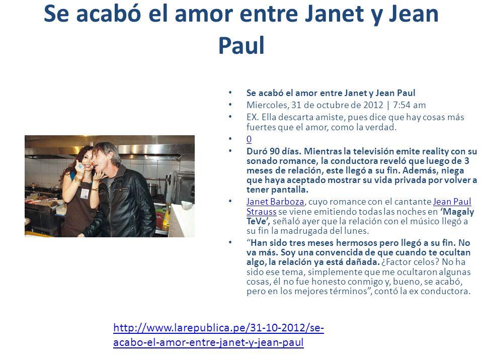 Se acabó el amor entre Janet y Jean Paul