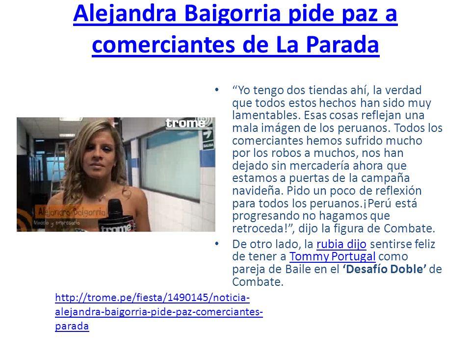 Alejandra Baigorria pide paz a comerciantes de La Parada