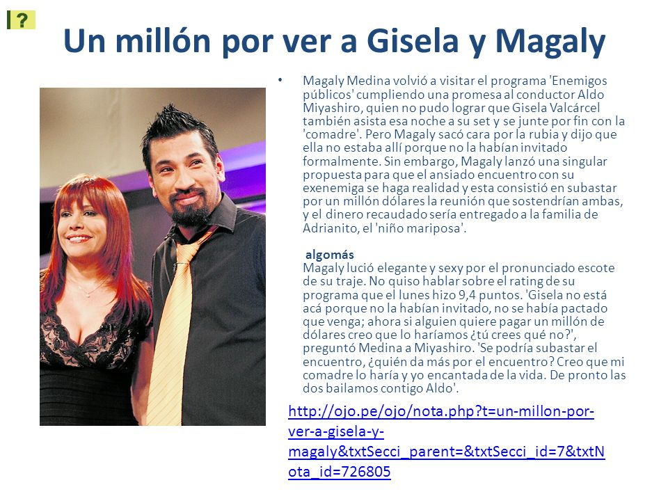 Un millón por ver a Gisela y Magaly