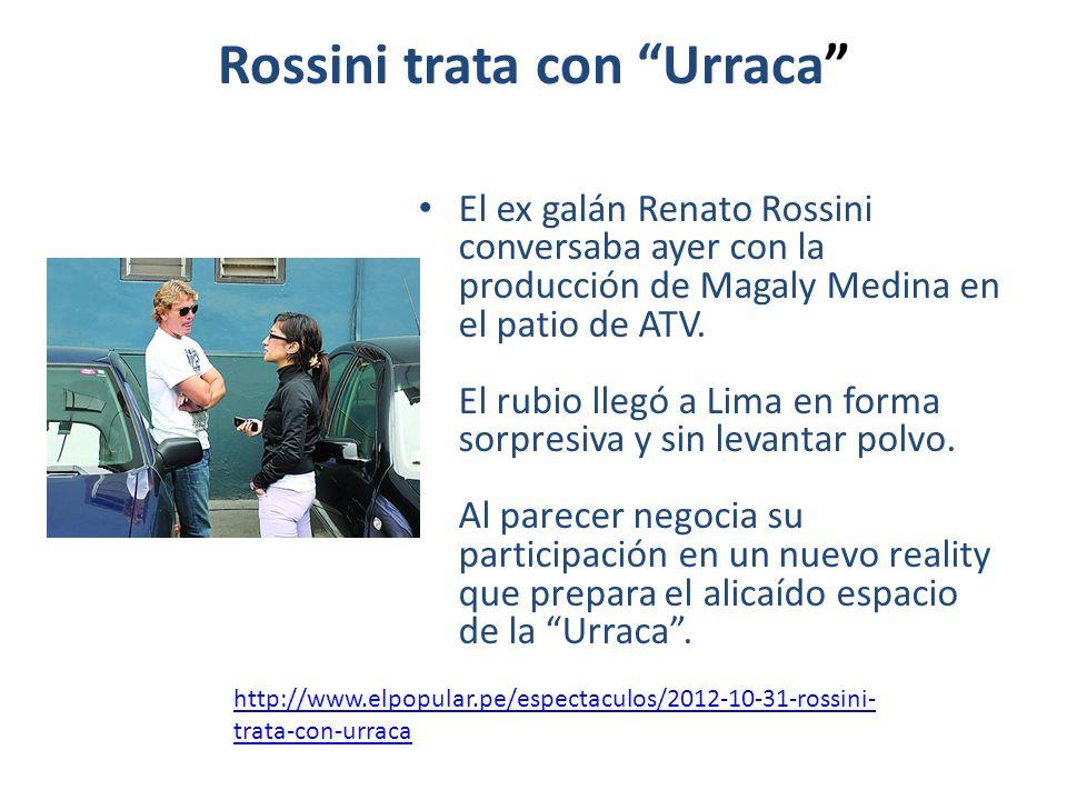 Rossini trata con Urraca